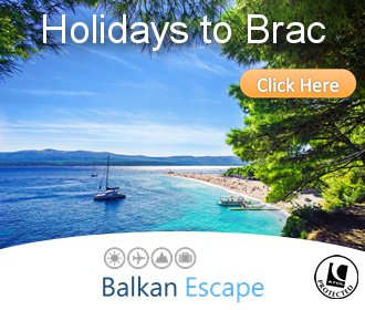Balkan Escape, Brac