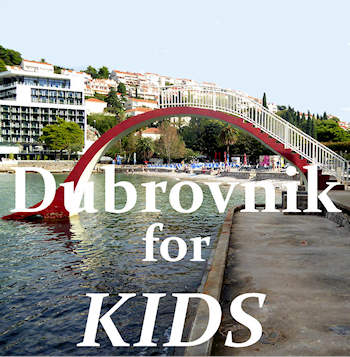 Dubrovnik with Kids