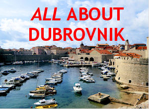 All about Dubrovnik